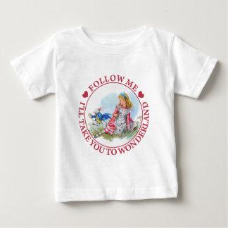 Follow Me, I'll Take you To Wonderland Baby T-Shirt