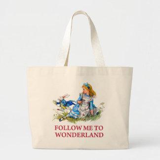 Follow me - I'll take you to Wonderland! Large Tote Bag