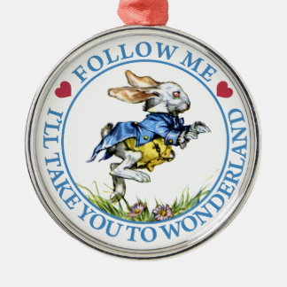 Follow Me. I'll Take You To Wonderland! Round Metal Christmas Ornament