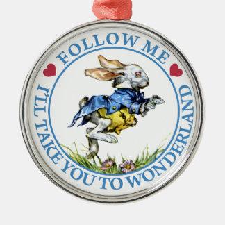 Follow Me. I'll Take You To Wonderland! Round Metal Christmas Ornament