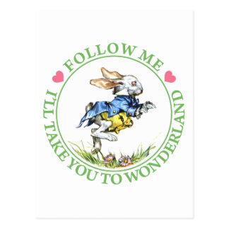 FOLLOW ME - I'LL TAKE YOU TO WONDERLAND POST CARDS