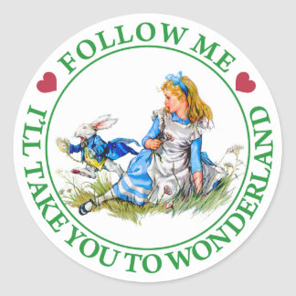FOLLOW ME, I'LL TAKE YOU TO WONDERLAND CLASSIC ROUND STICKER