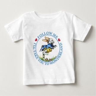 Follow Me. I'll Take You To Wonderland! T-shirt