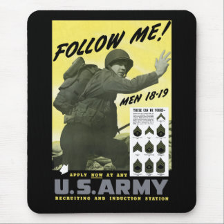 Follow Me! Join The US Army Mouse Pad
