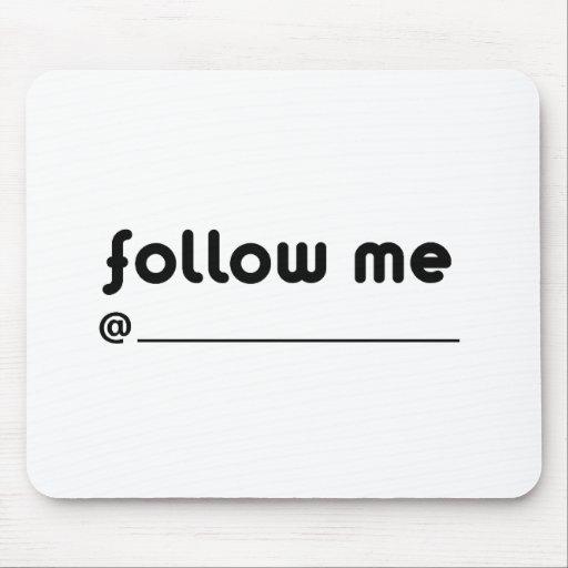 follow me @ mouse pad