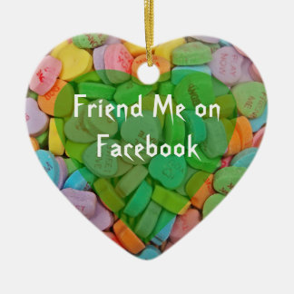 Follow Me on Facebook-Candy Hearts with New Saying Ceramic Ornament