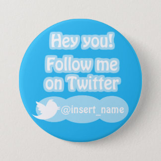 Follow Me On Twitter Items Pinback Button