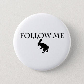 Follow Me Pinback Button