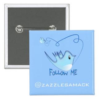 Follow Me Pinback Button