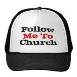 Follow Me To Church Trucker Hats