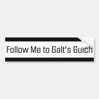Follow me to Galt s Gulch Bumper Sticker
