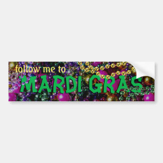 """follow me to MARDI GRAS"" BUMPER STICKER Car Bumper Sticker"