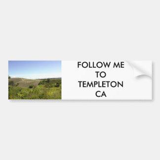 FOLLOW ME TO TEMPLETON CA BUMPER STICKER