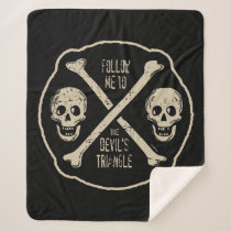 Follow Me To The Devil's Triangle Sherpa Blanket