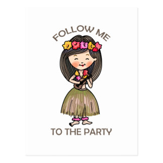 Follow Me To The Party Postcard