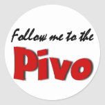 Follow me to the Pivo (Beer) Round Stickers