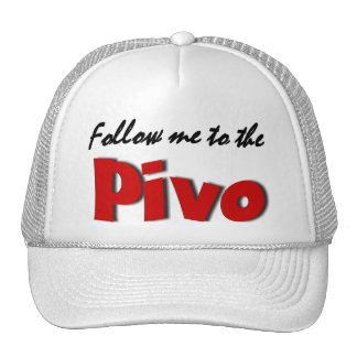 Follow me to the Pivo (Beer) Trucker Hat