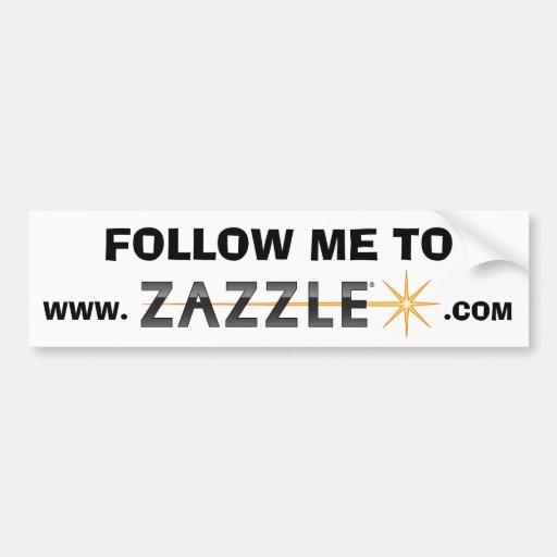 Follow me to www.zazzle.com CONTEST Bumper Sticker