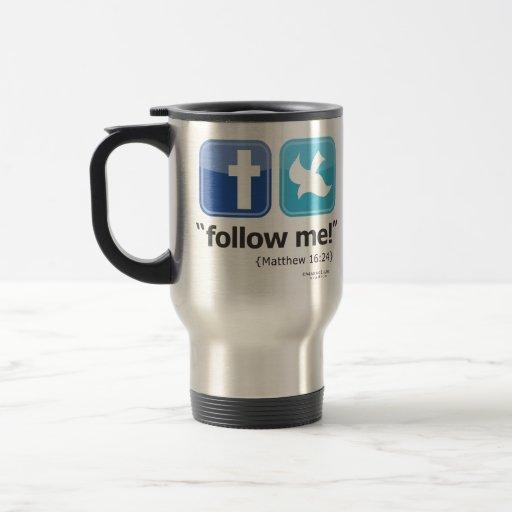 """follow me!"" Travel/Commuter Mug"