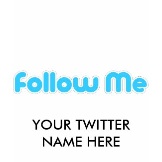 follow me (twitter) shirt
