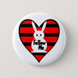 Follow Me White Rabbit Pinback Button