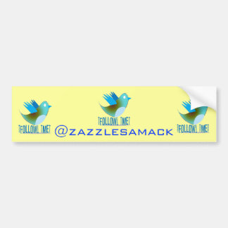Follow Me @ YOUR Twitter Address Car Bumper Sticker