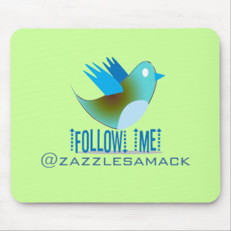 Follow Me @ YOUR Twitter Address Mouse Pad
