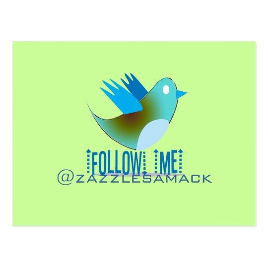 Follow Me @ YOUR Twitter Address Postcard