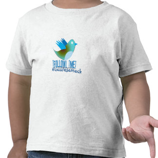 Follow Me @ YOUR Twitter Address Shirts