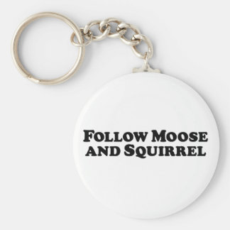 Follow Moose and Squirrel - Mixed Clothes Keychain