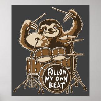 Follow my own beat poster