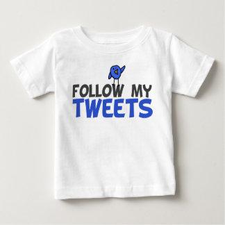 Follow My Tweets Baby T-Shirt