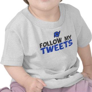 Follow My Tweets T-shirts