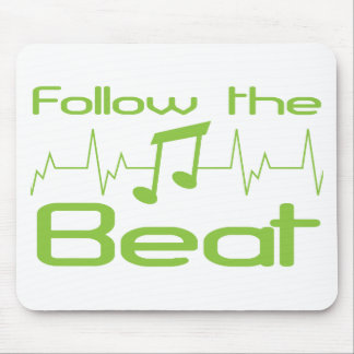 Follow the beat mouse pad