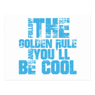 Follow the Golden Rule and You'll Be Cool Post Cards