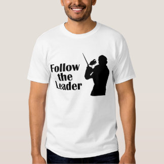 Follow The Leader Conductor T-shirt