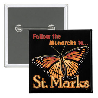 Follow the Monarchs to St. Marks Pin