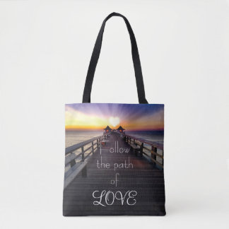 Follow the Path of Love Beach Pier Tote Bag