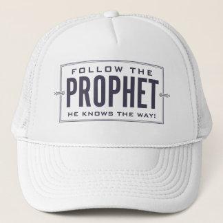 Follow the Prophet. cap