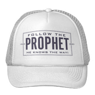 Follow the Prophet. cap Trucker Hat