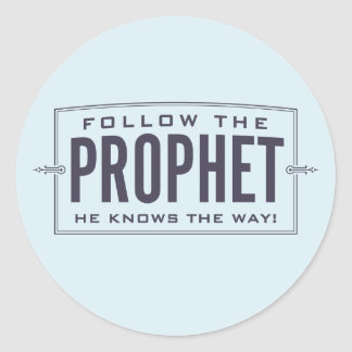 Follow the Prophet. stickers