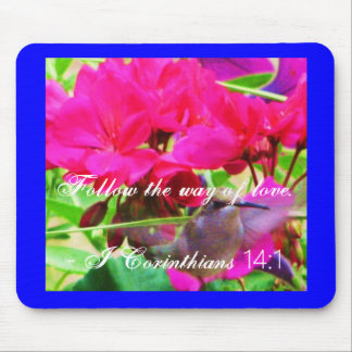 Follow the way of love mouse pad