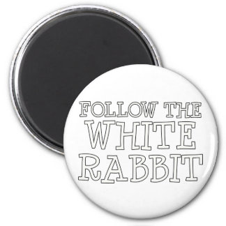 Follow The White Rabbit Refrigerator Magnet