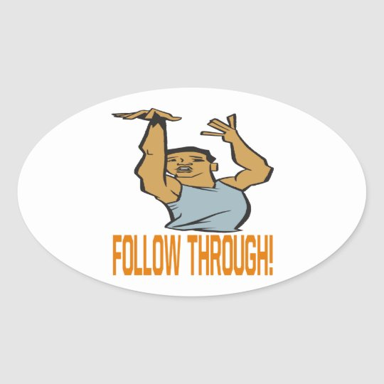 Follow Through Oval Sticker