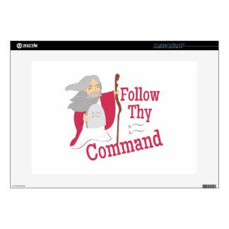 Follow Thy Command Laptop Skins