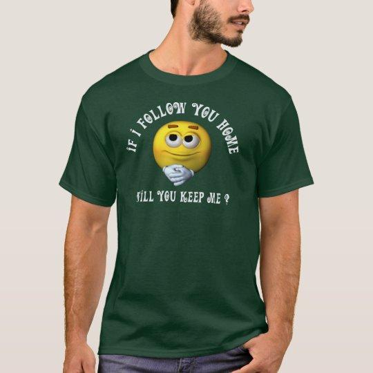 Follow You Smiley T-Shirt