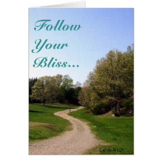 """Follow Your Bliss"" Card"