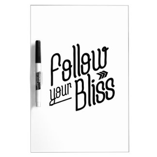 Follow Your Bliss Dry-Erase Board