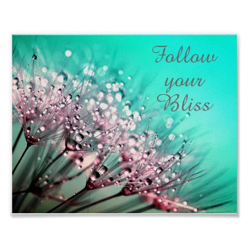 Follow Your Bliss Floral Inspirational Poster