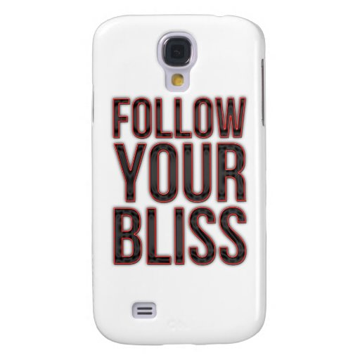 Follow Your Bliss Galaxy S4 Covers